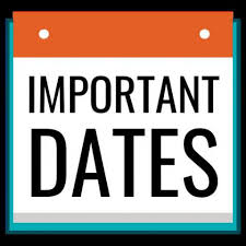 DATES TO REMEMBER/ RECORDATORIOS DE FECHAS IMPORTANTES