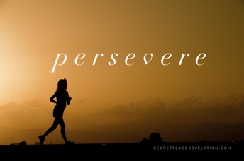 A Time to Persevere