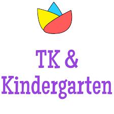 TK and Kindergarten Round- Up