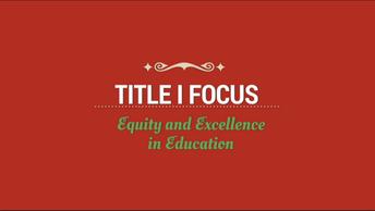 Title I Focus