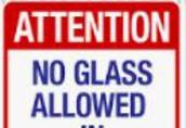 No glassware please!