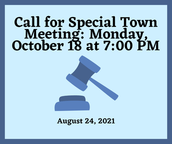 Call for Special Town Meeting: Monday, October 18th at 7:00 PM