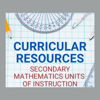 AMSTI's Curricular Resources: Secondary Mathematics Units of Instruction