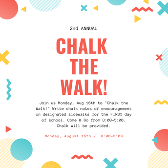 """Chalk The Walk"" - August 16th"