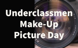 Underclassmen Picture Make-up and Senior IDs