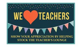 Let's Stock the Teacher's Lounge!