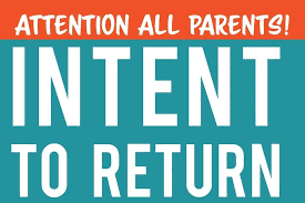 Intent to Return & Intent to Register