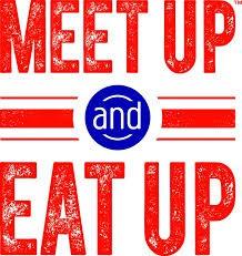 Meet Up & Eat Up Schedule Change