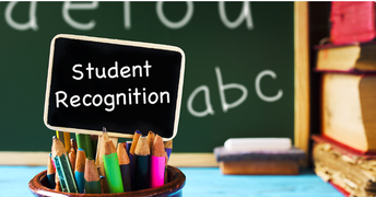 STUDENT RECOGNITION -I statement: Create meaningful and positive relationships with all students.