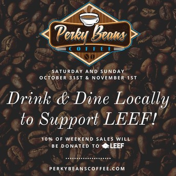 Get Perky This Weekend and Support LEEF!