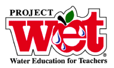 Project WET and Healthy Water, Healthy People Facilitator Workshop