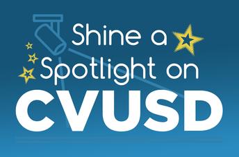 CVUSD Spotlight para marzo: Los educadores, personal y estudiantes han destacado por USTED