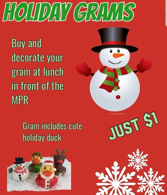 Come buy your Holiday Grams $1