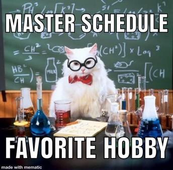 Master Schedule, Bell Schedule, oh my!