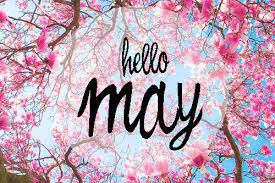 May is ON THE WAY!!
