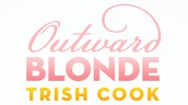 Example 2: Taste and Trish Cook's Outward Blonde