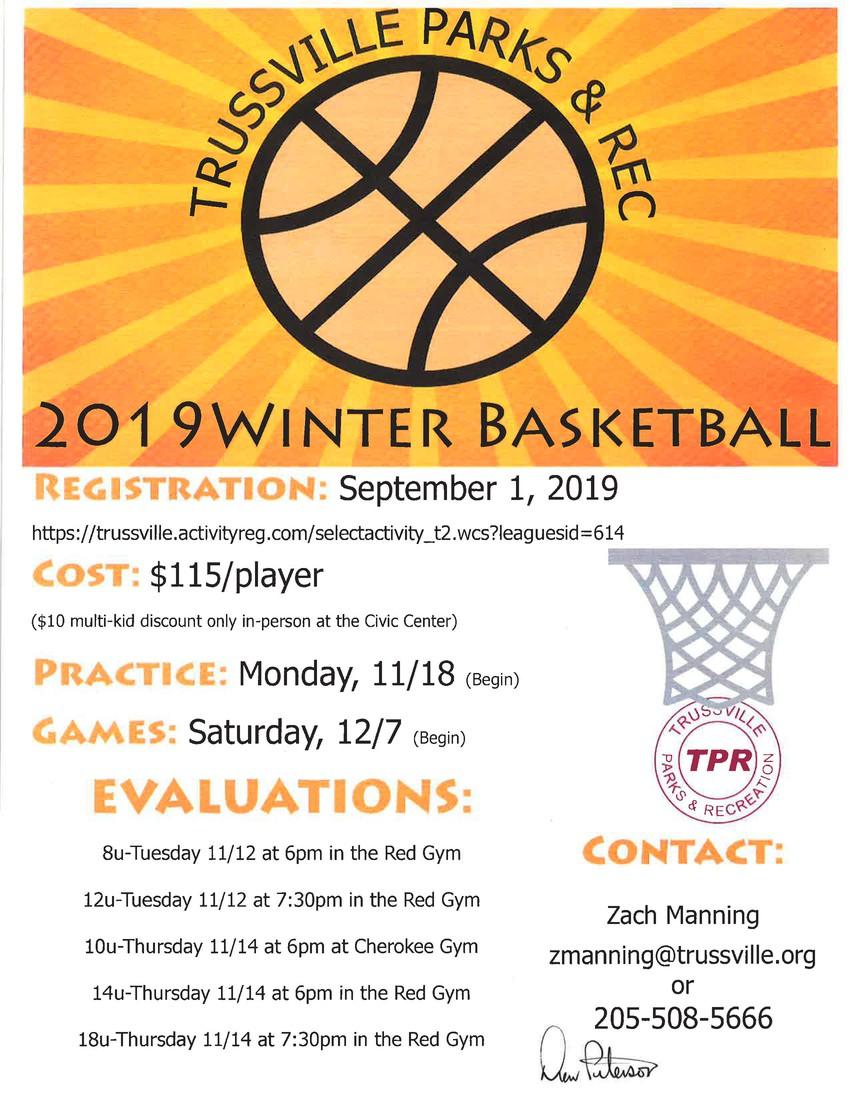 2019 Winter basketball $115 per player...for more informationhttps://trussville.activityreg.com/ClientPage_t2.wcs