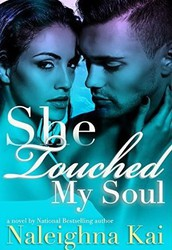 She Touched My Soul by Naleighna Kai