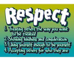 BE RESPECTFUL