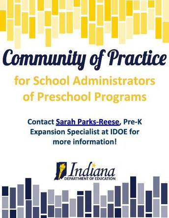 Opportunity:  Community of Practice for Indiana Administrators