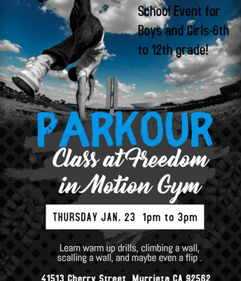 Community Connections- Murrieta- Parkour Freedom and Motion Middle School/Highschool Event