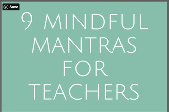 9 Mindful Mantras for Teachers