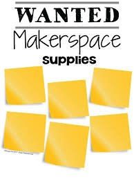 Maker Space Items Needed