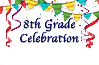 8th Grade Celebration Signs: