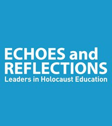 [CANCELLED] Echoes and Reflections: Teaching the Holocaust & Genocides I