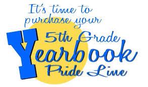 Deadline for 5th Grade Pride Line!!