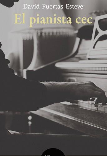 El pianista cec, una novel·la que toca moltes tecles