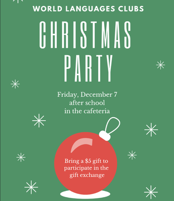 World Languages Club Christmas Party Set For Friday