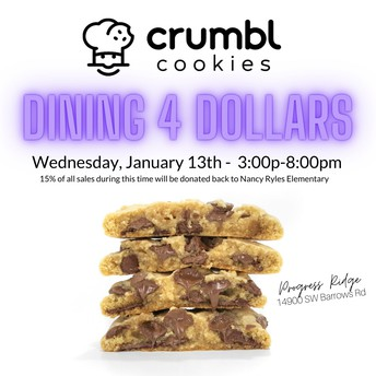 CRUMBL COOKIES - DINING FOR DOLLARS