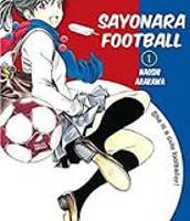 Sayonara Football I