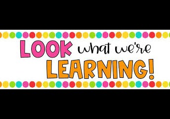 WHAT ARE WE LEARNING THIS WEEK?