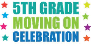 5th Grade Moving On Ceremony - First Committee Meeting on Thursday, March 5th at 2:00pm