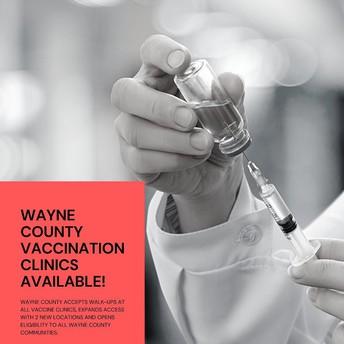 WAYNE COUNTY VACCINATION CLINICS AVAILABLE!