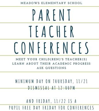 Parent Teacher Conferences 11/21 and 11/22, No School on 11/22