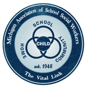 MICHIGAN ASSOCATION OF SCHOOL SOCIAL WORKERS