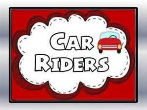 Car Riders Reminder
