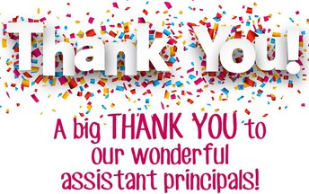 To our amazing Assistant Principals,