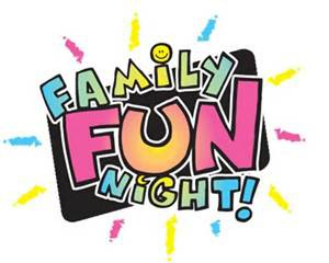 SAVE THE DATE FOR FAMILY FUN NIGHT!  DONATIONS APPRECIATED TOO...