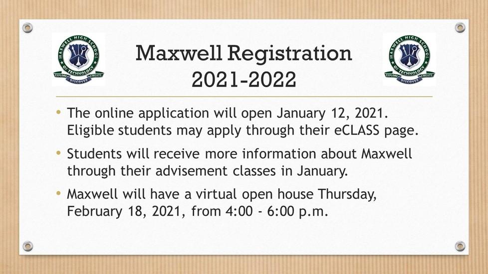 Maxwell High School registration information stating registration begins Tuesday, January 12, 2021.