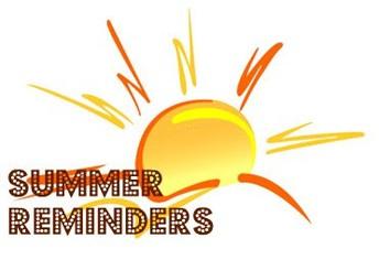 JAG Summer Reminders