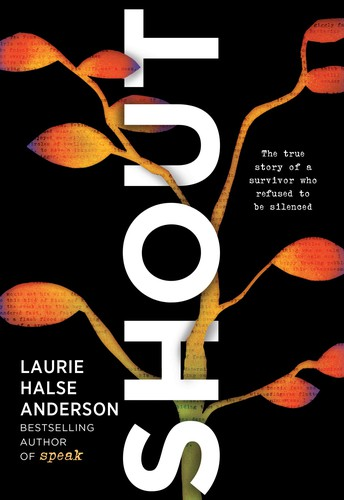 Fiction & NonFiction Pairing: Speak + Speak + Shout by Laurie Halse Anderson
