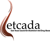 ETCADA -East Texas Council of Drugs and Alcohol