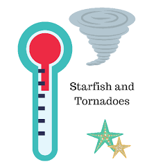Starfish and Tornadoes