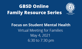 GBSD Family Resource Series: Focus on Student Mental Health