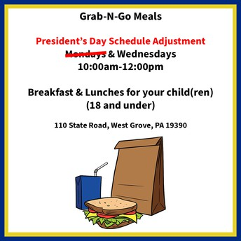 Grab-N-Go Meals Presidents Day Schedule Adjustment