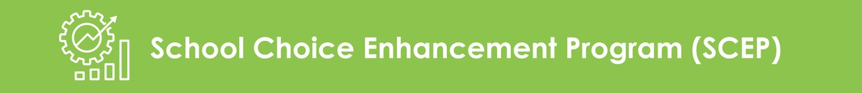 A picture of a green banner that reads School Choice Enhancement